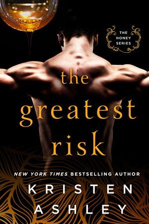 ARC Review: The Greatest Risk by Kristen Ashley