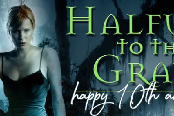 Happy 10th Anniversary Halfway to the Grave!