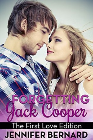 Forgetting Jack Cooper: The First Love Edition by Jennifer Bernard