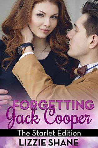 Forgetting Jack Cooper: The Starlet Edition by Lizzie Shane