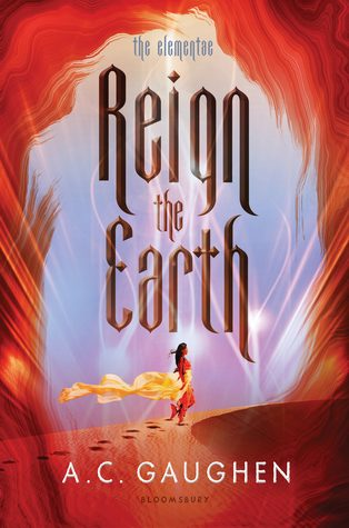Reign the Earth by A.C. Gaughen