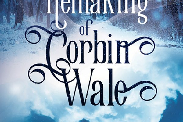 ARC Review: The Remaking of Corbin Wale by Roan Parrish