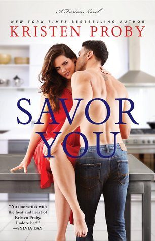 ARC Review: Savor You by Kristen Proby