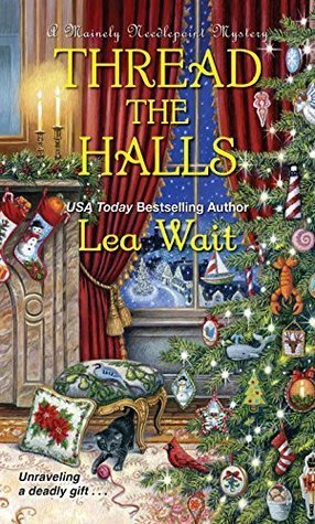 Thread the Halls by Lea Wait