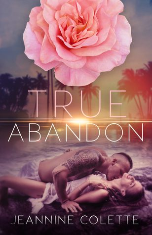 True Abandon by Jeannine Colette