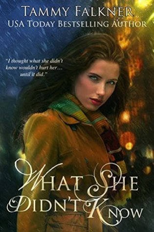 What She Didn't Know by Tammy Falkner