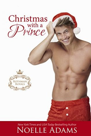 Christmas with a Prince by Noelle Adams