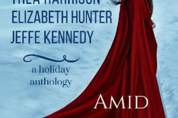 Amid the Winter Snow by Thea Harrison, Grace Draven, Elizabeth Hunter, Jeffe Kennedy