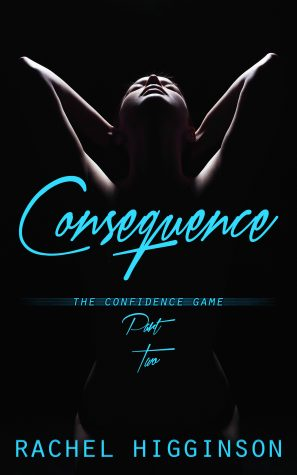Consequence by Rachel Higginson