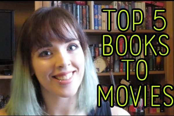 Book Tag: Suzanne's Top 5 Books to Movies