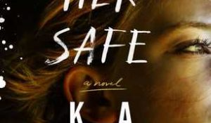 ARC Review: Keep Her Safe by K.A. Tucker