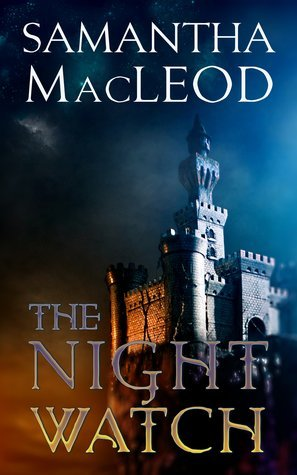 The Night Watch by Samantha MacLeod