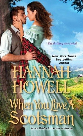 When You Love a Scotsman by Hannah Howell