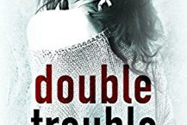 Double Trouble by Sierra Cartwright