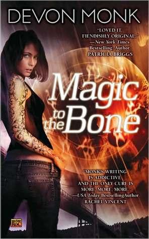 Review: Magic to the Bone by Devon Monk