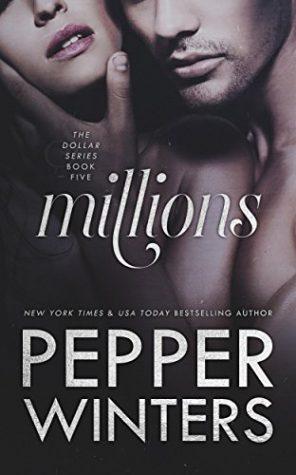 Millions by Pepper Winters