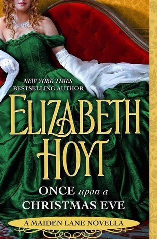 ARC Review: Once Upon a Christmas Eve by Elizabeth Hoyt