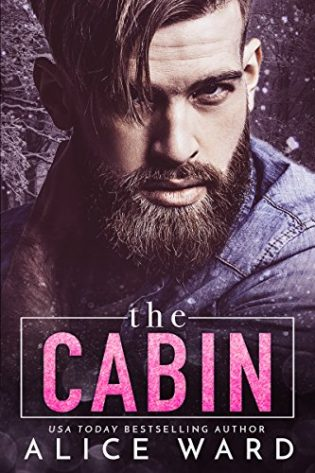The Cabin by Alice Ward
