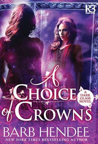Review: A Choice of Crowns by Barb Hendee