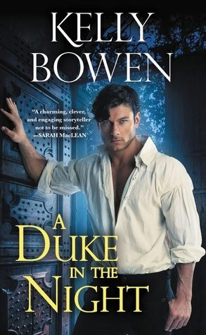 ARC Review: A Duke in the Night by Kelly Bowen