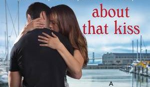 ARC Review + Giveaway: About That Kiss by Jill Shalvis