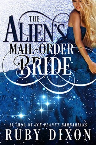 Review: The Alien's Mail-Order Bride by Ruby Dixon