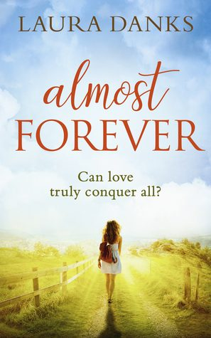 Almost Forever by Laura Danks