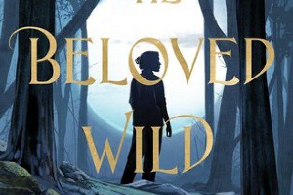 The Beloved Wild by Melissa Ostrom