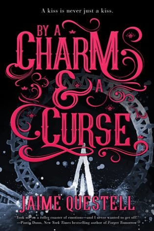 By a Charm and a Curse by Jaime Questell