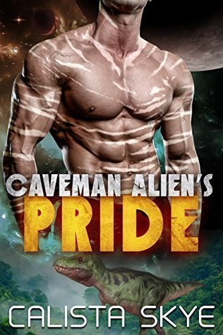 Review: Caveman Alien's Pride by Calista Skye