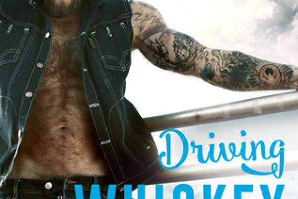 ARC: Driving Whiskey Wild by Melissa Foster