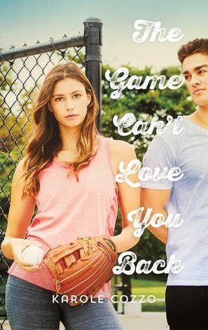 The Game Can't Love You Back by Karole Cozzo
