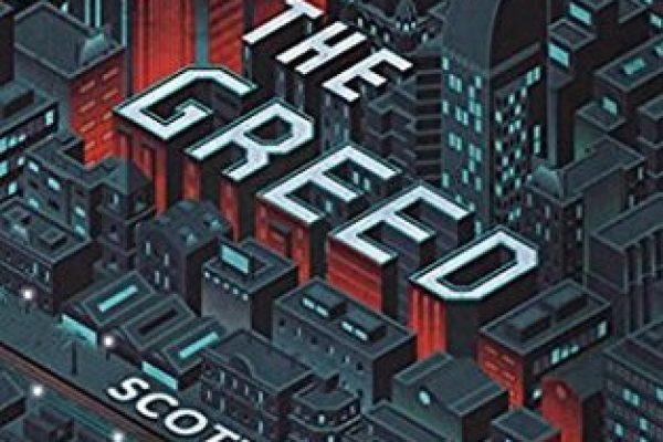 The Greed by Scott Bergstrom