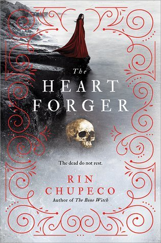 ARC Review: The Heart Forger by Rin Chupeco