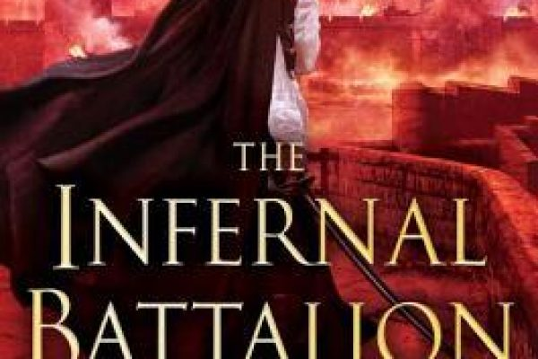 The Infernal Battalion by Django Wexler