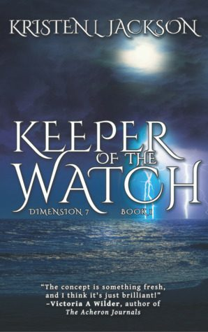 Keeper of the Watch by Kristen L. Jackson
