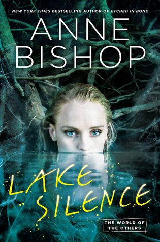 ARC Review: Lake Silence by Anne Bishop