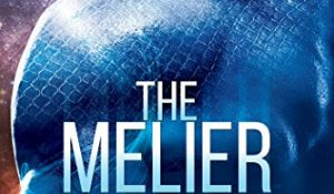 Review: The Melier & The Melier: Homeworld by Poppy Rhys