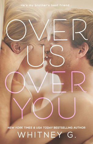 ARC Review: Over Us, Over You by Whitney G