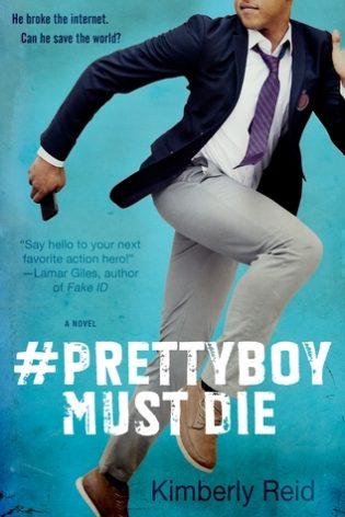 #Prettyboy Must Die by Kimberly Reid