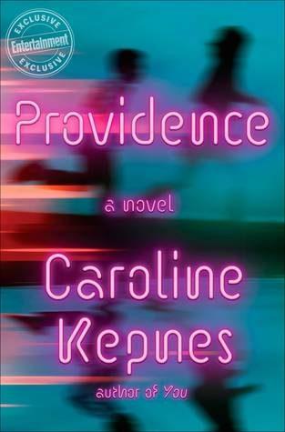 ARC Review: Providence by Caroline Kepnes