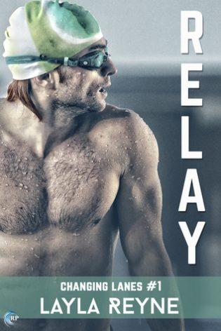 Relay by Layla Reyne