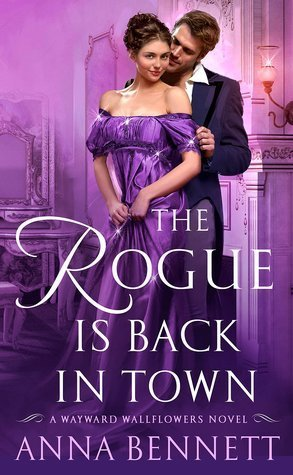 ARC Review: The Rogue Is Back in Town by Anna Bennett