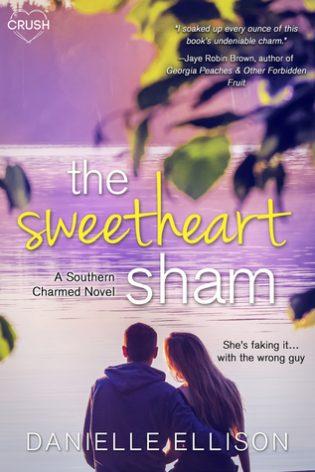 The Sweetheart Sham by Danielle Ellison