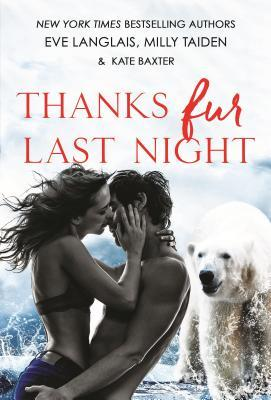Thanks Fur Last Night by Eve Langlais