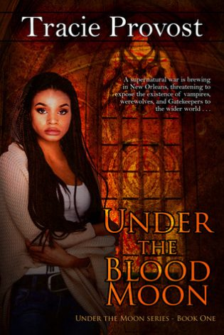 Under the Blood Moon by Tracie Provost