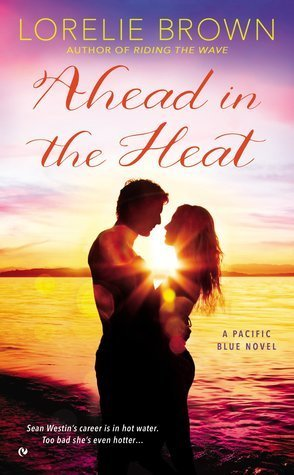 Review: Ahead in the Heat by Lorelie Brown
