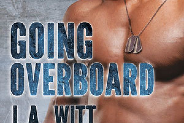 ARC Review: Going Overboard by L.A. Witt