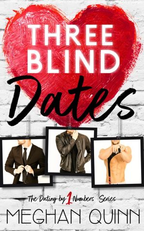 ARC Review: Three Blind Dates by Meghan Quinn