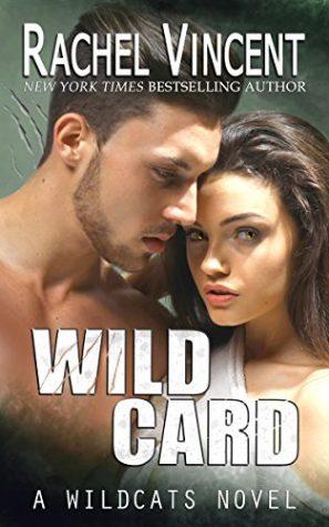 Wild Card by Rachel Vincent
